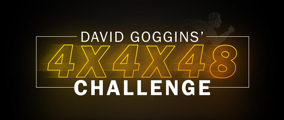 David Goggins 4x4x48 Challenge